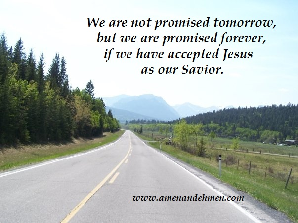 promise of forever with jesus as savior my road pic