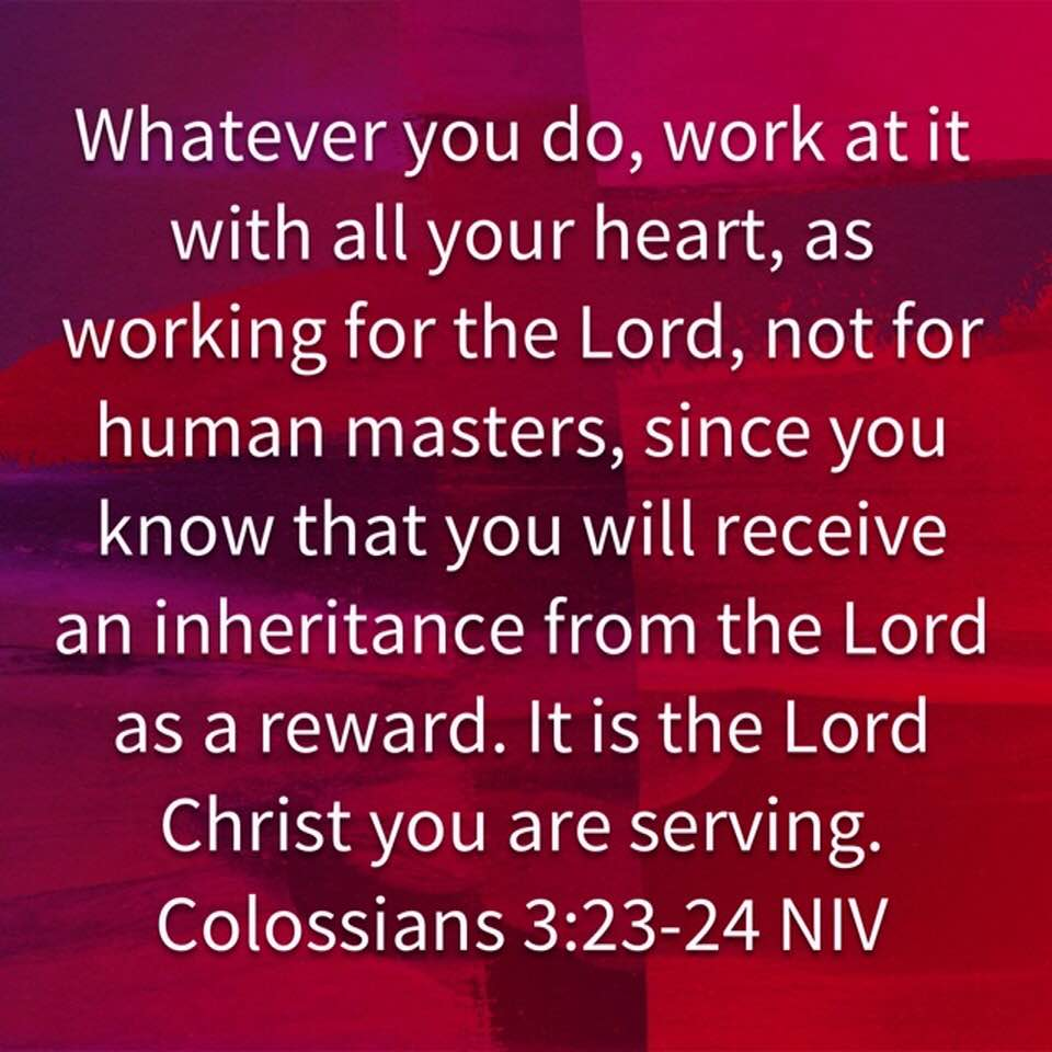 Work at it with all your heart scripture